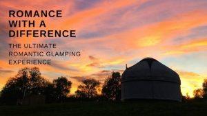 The Ultimate Romantic Glamping Experience