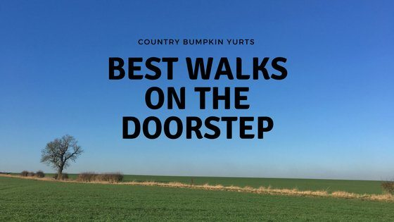 Walking & Glamping; top walks from Country Bumpkin Yurts