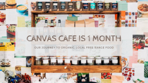 Canvas Cafe is 1 Month