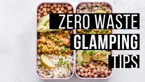 zero waste glamping