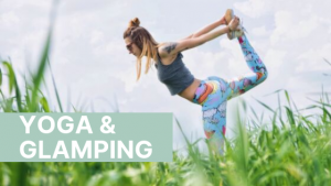 Yoga and Glamping
