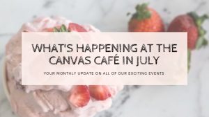 What's on at Canvas Cafe