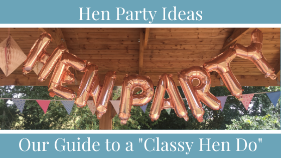 Classy hen do ideas