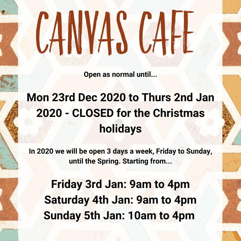 Canvas Cafe Opening Times