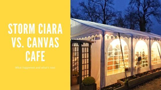Storm Ciara va Canvas Cafe