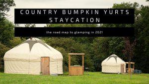 Yurt Staycation 2021